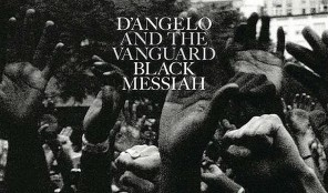 "D'Angelo - ""Black Messiah"""
