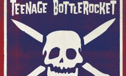 Teenage Bottlerocket – « Tales of Wyoming »
