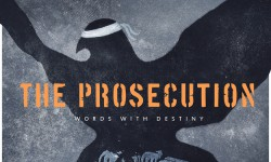 The Prosecution – «Words with Destiny»