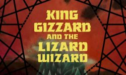 King Gizzard & The Lizard Wizard – « Nonagon Infinity »