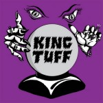 "King Tuff - ""Black Moon Spell"""