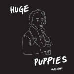 "Huge Puppies - ""Motorbike EP"""