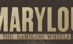 The Rambling Wheels – 'Marylou'