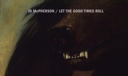 JD McPherson – «Let the Good Times Roll»