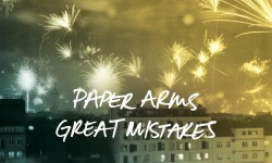 Paper Arms – «Great Mistakes»