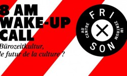 8 AM WAKE-UP CALL, ou la belle mobilisation pour Fri-Son