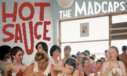 The Madcaps – « Hot Sauce »
